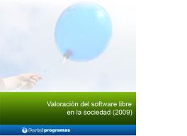 Participa en la encuesta Valoración del software libre (2010) en milbits